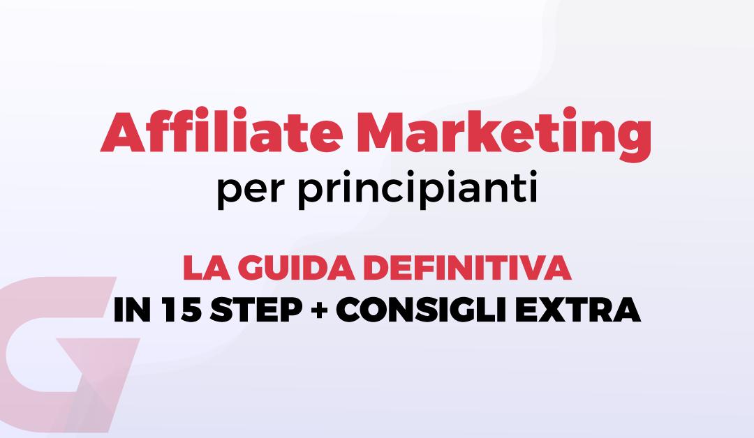 Affiliate Marketing per principianti: come iniziare